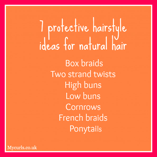 7 protective hairstyle ideas for natural hair